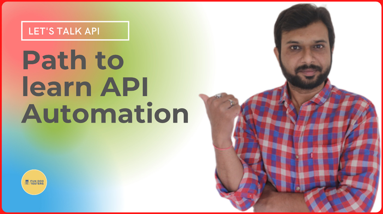 How to learn API automation from scratch in 2021?
